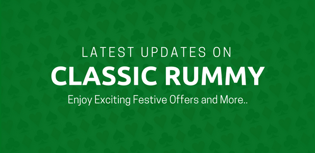 classic rummy latest updates