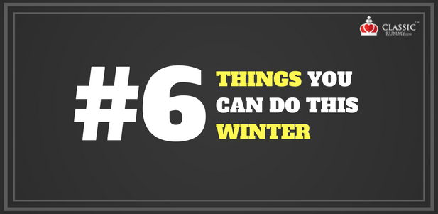 6 things you can do this winter