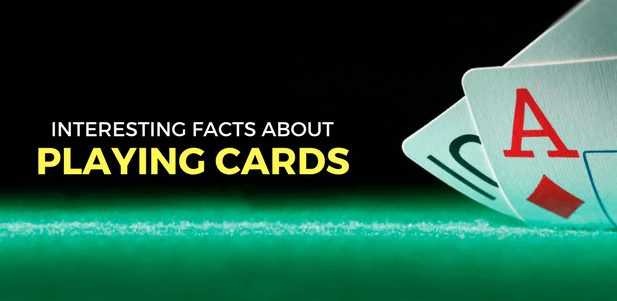 Interesting facts about playing cards