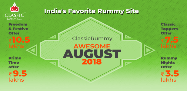 classic rummy awesome august month promotions 2018