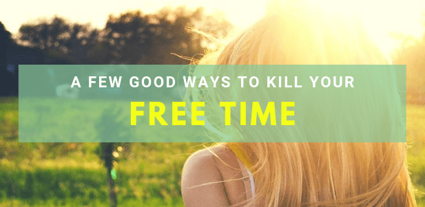 A few good ways to kill your