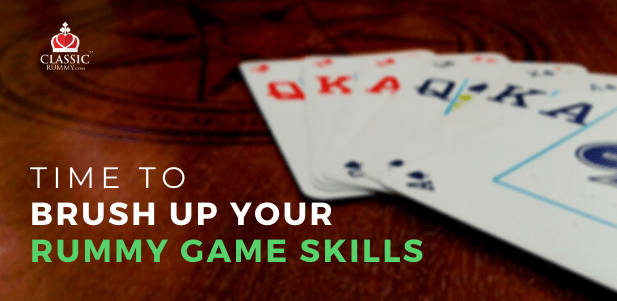 Time to brush up your rummy game skills