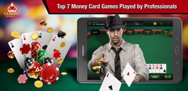 Top 7 Money Card Games Played by Professionals