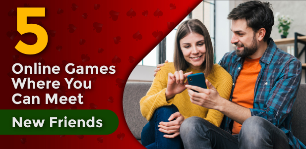 5 online games where you can meet new friends