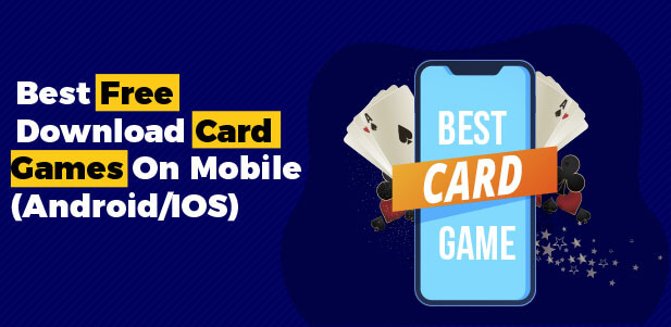 best free download card games on mobile