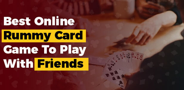 best online rummy card game to play with friends