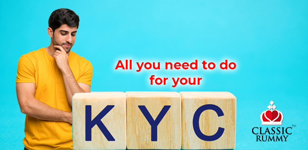 verify your email mobile and kyc at classic rummy what you need to do