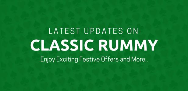 classic rummy latest updates